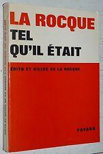 COLONEL DE LA ROCQUE TEL QU'IL ETAIT CROIX-DE-FEU PARTI SOCIAL FRANCAIS Dédicacé