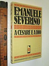 EMANUELE SEVERINO A CESARE E A DIO 1983  RIZZOLI EDITORE sc6