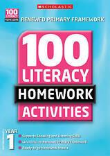 100 Literacy Homework Activities: Year 1 (100 Li, Wendy Jolliffe, Kathleen Taylo