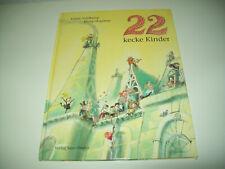 Wunderschönes Bilderbuch: 22 kecke Kinder, Verlag Sauerländer, gebunden