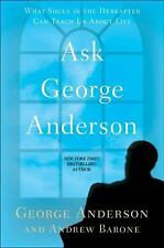 Ask George Anderson: What Souls in the Hereafter Can Teach Us About Life, Barone