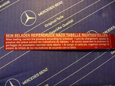 Original Mercedes Aufkleber Reifendruck W107, W108, W115, W123, W124, W126, W201