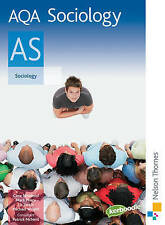 AQA Sociology AS: Exclusively Endorsed by AQA: Student's Book by Circe...