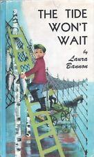 THE TIDE WONT WAIT By LAURA BANNON E M Hale HC 1957 1963 Ex-Library Cadmus