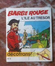 DECOTRANS 8 BARBE ROUGE L'ILE AU TRESOR PROCHE DU NEUF