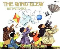 The Wind Blew (Rise and Shine) by Pat Hutchins
