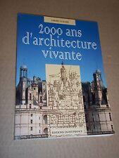 """""""2 000 ANS D ARCHITECTURE VIVANTE"""" GUILLIER (Gérard) et Georges PUCHAL (1997)"""
