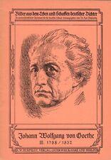 Johann Wolfgang von Goethe III. 1788/1832  - Lehrheft in altd. Sprache - B3001