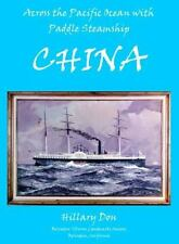 Across the Pacific Ocean with a Paddle Steamship - China