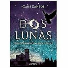 Dos Lunas/ Two Moons (Spanish Edition)-ExLibrary