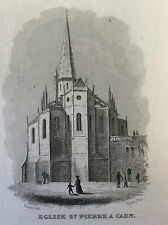 Eglise de Saint-Pierre à Caen Calvados gravure sur acier milieu XIXe France