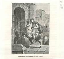 Otton II du Saint-Empire en 978 plante sa lance dans porte de Paris GRAVURE 1883