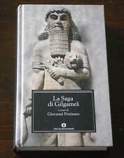 G. Pettinato - LA SAGA DI GILGAMES - Mondadori 2004 gilgamesh