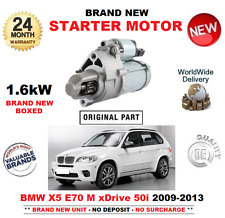 FOR BMW X5 E70 M xDrive 50 i STARTER MOTOR 2009-2013 BRAND NEW 1.6kW EO QUALITY