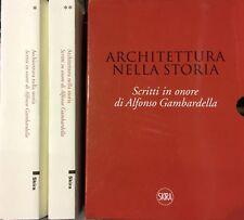 AA.VV ARCHITETTURA NELLA STORIA. SCRITTI IN ONORE DI ALFONSO GAMBARDELLA SKIRA