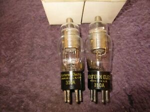 (2) Matched NOS 110% Test Western Electric 310A Large Hole  Audio Tubes