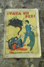 Antiguo CUENTOS DE CALLEJA: Vaya un Pez  (principios de 1900).