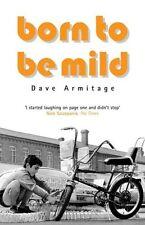 Born to be Mild,Dave Armitage