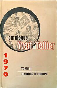 CATALOGUE DE TIMBRES-POSTE - YVERT & TELLIER 1970 - TOME II