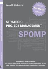 Financial Strategic Project Management SPOMP : Implementing Change...