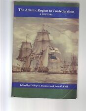 Atlantic Region to Confederation History Book Canada