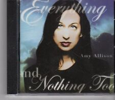 (FX693) Amy Allison, Everything And Nothing Too - 2006 CD