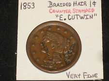 "1853 Counter Stamped Braided Hair Large Cent, ""E. CUTWIN"" twice, Very Fine!"