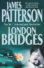 London Bridges by James Patterson (Hardback, 2004) FREE DELIVERY TO AUS