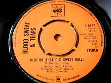 "BLOOD, SWEAT & TEARS - HI-DE-HO (THAT OLD SWEET ROLL)  7"" VINYL"