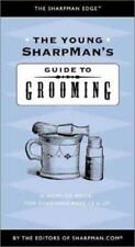 The Young SharpMan's Guide to Grooming: A How-To Book for SharpMen-ExLibrary