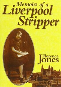 Memoirs of a Liverpool Stripper by Jones, Florence Paperback Book The Cheap Fast