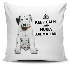 Keep Calm And Hug A Dalmatian Cushion Cover - 40cm x 40cm - Brand New
