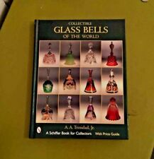 Collectible Glass Bells of the World Signed by Author A. A., Jr. Trinidad  2003