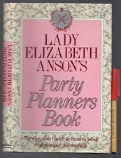Royal Family Lady Elizabeth Anson's PARTY BOOK for ALL types of Occasions As New