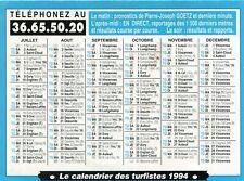 Calendrier des Turfistes Année 1994 Pub Pierre Joseph Goetz Pronostics