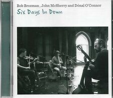Bob Brozman John McSherry & Donal O'Connor - Six Days in Down (2010) CD Album