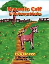 NEW Brownie Calf & the Barnyard Babies by Eva Reece