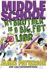 📚Middle School My Brother Is A Big, Fat Liar By James Patterson Hardcover GREAT