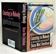 CATERING TO NOBODY, Diane Mott Davidson, SIGNED only (title page), 1st/1st