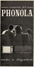 J0445 Radio Tv Frigoriferi PHONOLA - Pubblicità - 1962 Vintage Advertising
