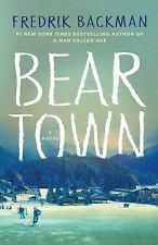 Beartown : A Novel by Fredrik Backman (2017, Hardcover)