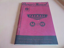 Vintage 1947 Owners Manual for IH Farmall M and MV Tractor