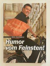 Humor vom Feinsten Otti Schwarz signiert Anton Wacula