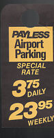 Budget Car Rental Sales 1978 Mirror Hang Tag Payless Airport Parking Canada