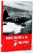 MARINE AVIATION IN THE PHILIPPINES - WWII USMC OFFICIAL HISTORY