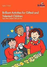 Brilliant Activities for Gifted and Talented Children: That Other Children...