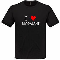 I Love Heart My GALANT T Shirt S-XXL MITSUBISHI Mens Womens gift