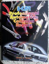I-CAR Professional Automotive Collision Repair James E Duffy # 0827365004  NEW!