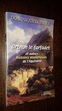 ORTHON LE FARFADET ET AUTRES HISTOIRES MYSTERIEUSES DE L'AQUITAINE - 2001