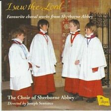 CD1 CHOIR Sherborne Abbey I SAW THE LORD  SS Wesley Brahms Guilmant NEW SEALED